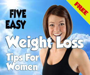 5 Easy Weightloss Tips For Women Free Ebook