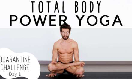 Total Body Power Yoga Quarantine Challenge Day 1 | Yoga With Tim