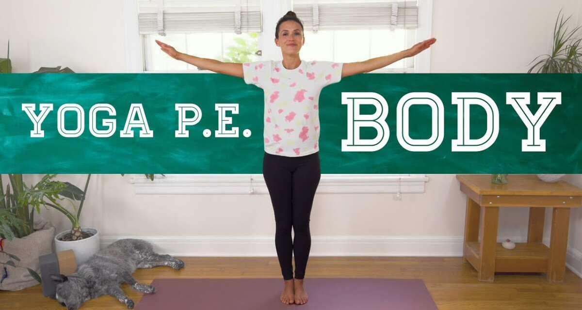 Yoga PE – Body  |  Yoga With Adriene