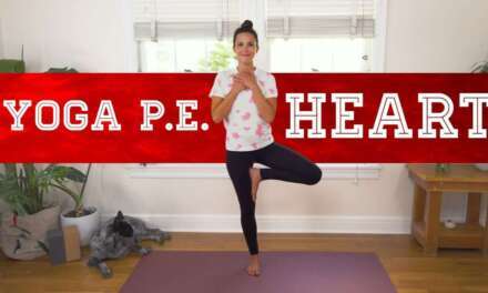 Yoga PE – Heart  |  Yoga With Adriene