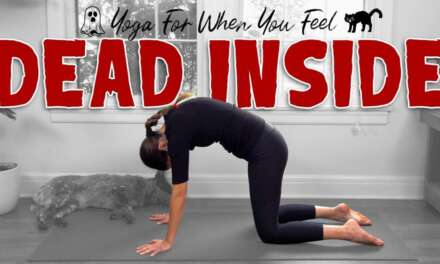 Yoga For When You Feel Dead Inside  |  Yoga With Adriene