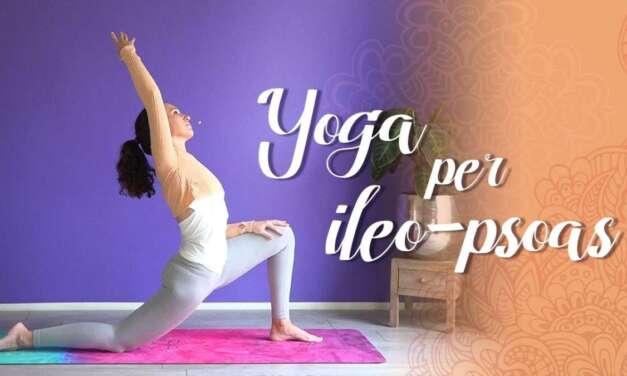 Pratica Yoga Per L' Ileopsoas
