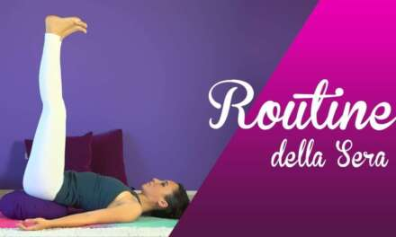 Yoga – Routine Della Sera – Slow Practice