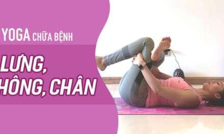 Yoga Chữa Bệnh: GIẢM ĐAU THẮT LƯNG Và GIÃN CƠ CHÂN | YogaBySophie.com