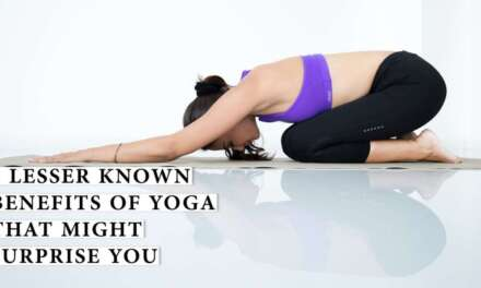 8 Lesser Known Benefits Of Yoga