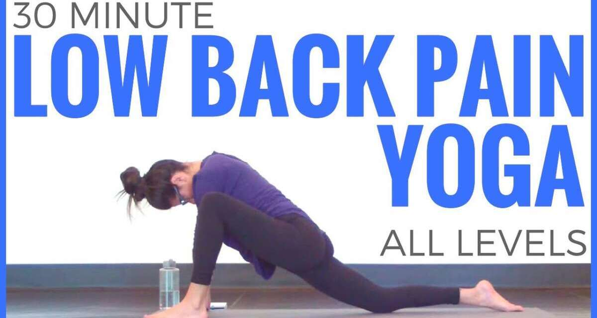 30 Minute Yoga For Low Back Pain (All Levels) | Sarah Beth Yoga