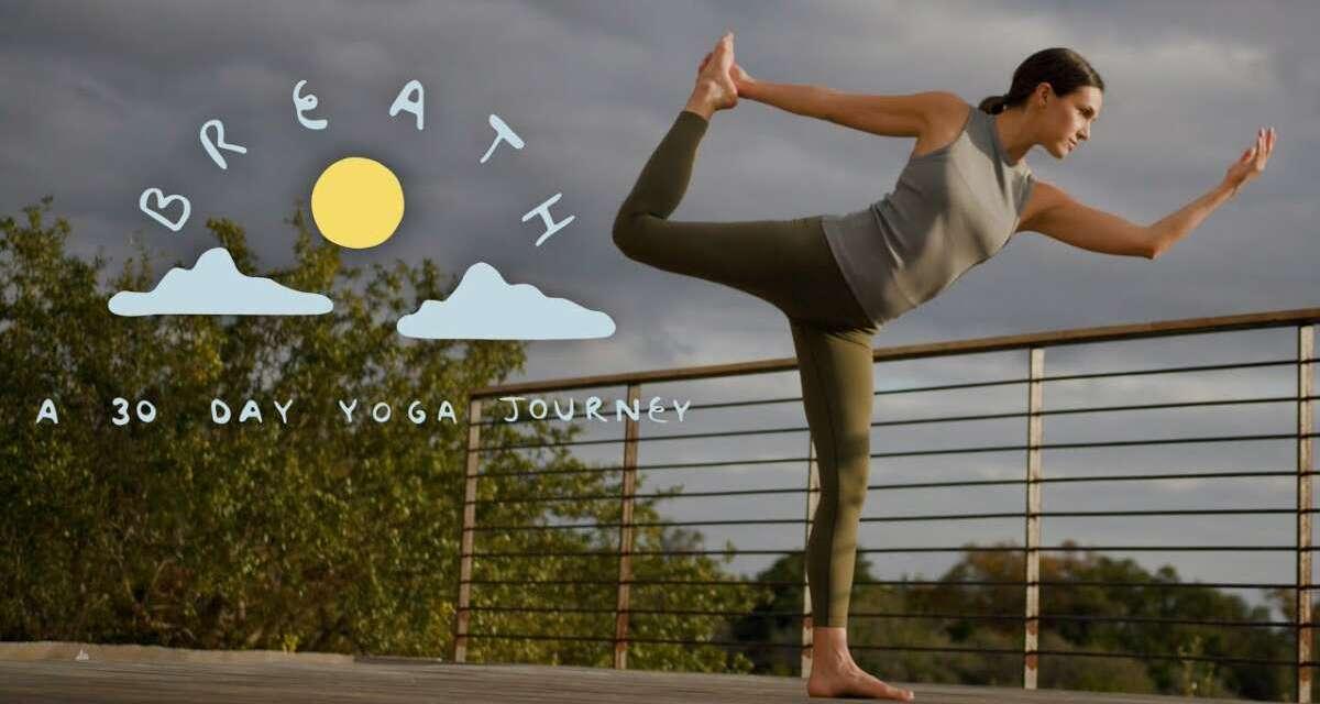 Breath – A 30 Day Yoga Journey  |  Yoga With Adriene