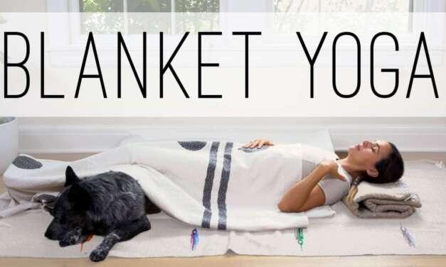 Blanket Yoga  |  Yoga With Adriene