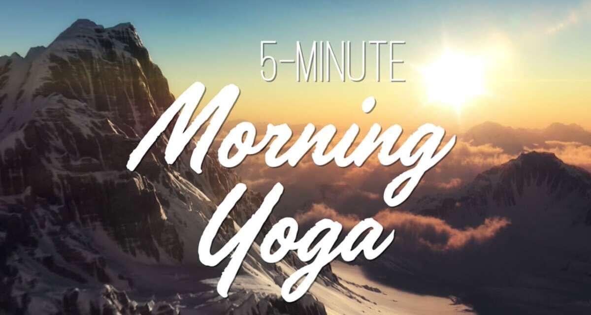 5-Minute Morning Yoga – Yoga With Adriene