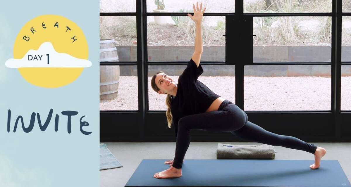Day 1 – Invite  |  BREATH – A 30 Day Yoga Journey