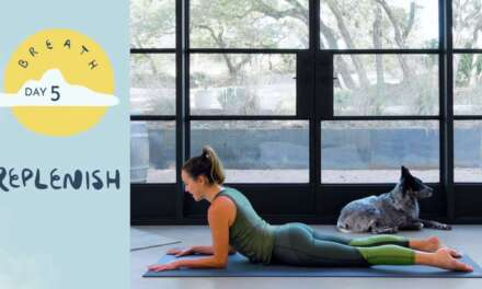 Day 5 – Replenish    BREATH – A 30 Day Yoga Journey