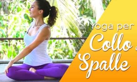 Yoga – 5 Minuti Per  Liberare Collo E Spalle