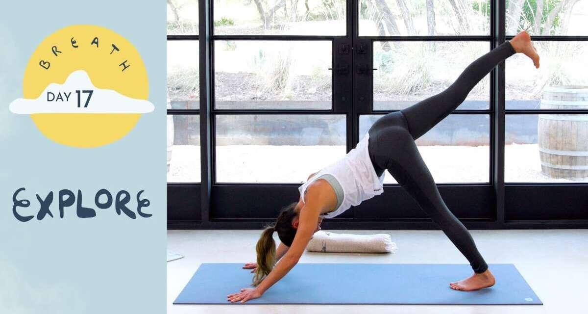 Day 17 – Explore |  BREATH – A 30 Day Yoga Journey