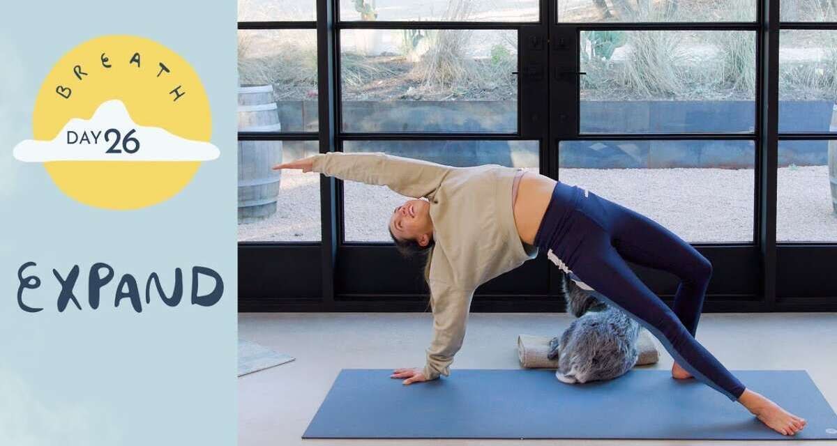 Day 26 – Expand |  BREATH – A 30 Day Yoga Journey