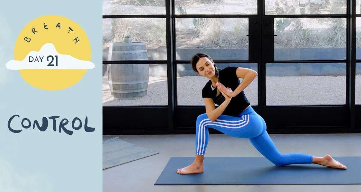 Day 21 – Control |  BREATH – A 30 Day Yoga Journey