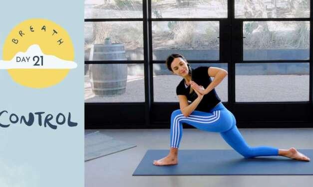 Day 21 – Control    BREATH – A 30 Day Yoga Journey