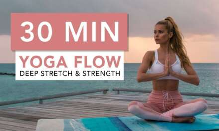30 MIN YOGA FLOW – For Deep Stretching And Strength | Pamela Reif