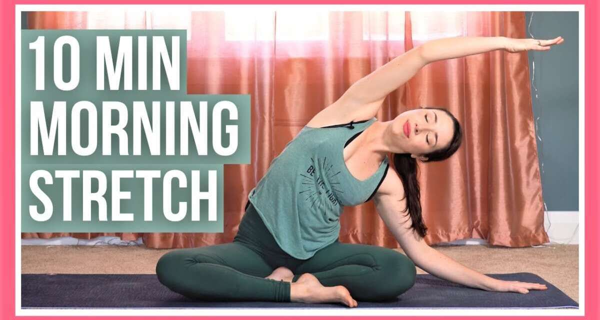 10 Min Morning Yoga Full Body Stretch – NO PROPS & ALL LEVELS