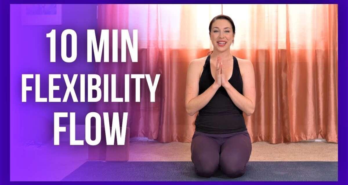 10 Min Intermediate Morning Yoga – FLEXIBILITY FLOW