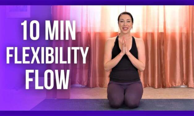 10 Min Intermediate Morning Yoga – FLEXIBILITY FLOW