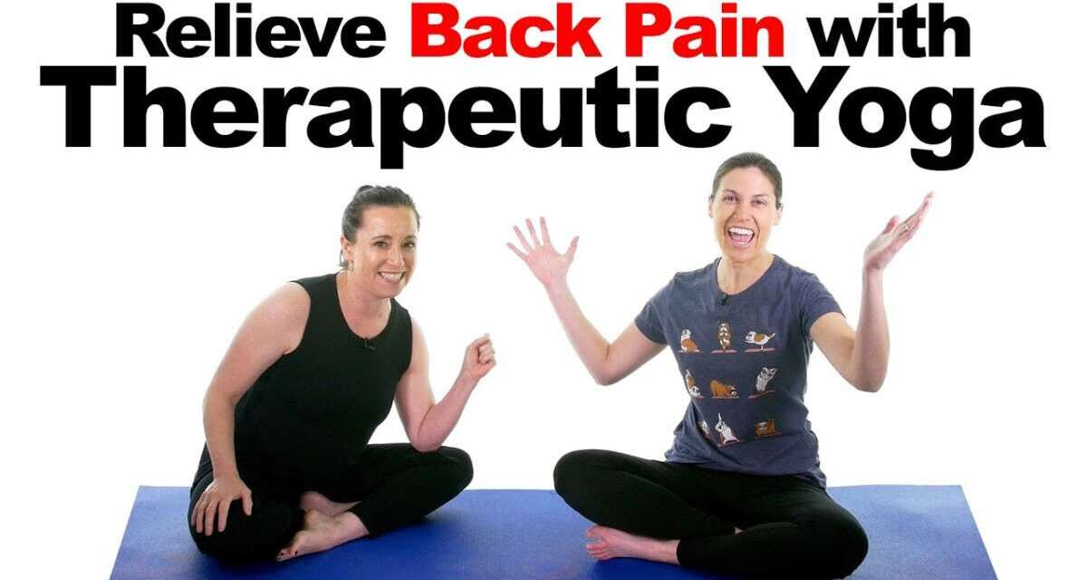 Back Pain Relief With Therapeutic Yoga