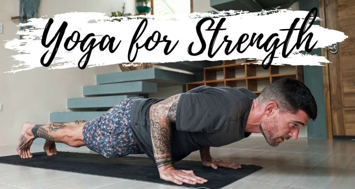 Yoga For Strength And Awareness: Always Do Your Best | Breathe And Flow Yoga
