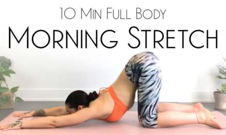 10 Minute Morning Yoga Full Body Stretch – BEST Daily Movement!