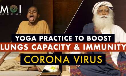 Free Yoga Practice By Sadhguru To Increase Lung Capacity & Boost Immunity | Mystics Of India