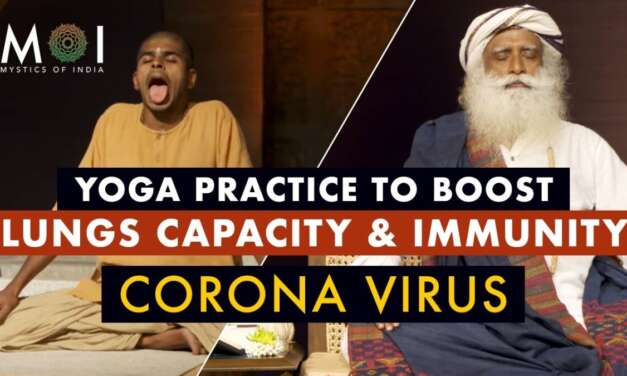 Free Yoga Practice By Sadhguru To Increase Lung Capacity & Boost Immunity   Mystics Of India