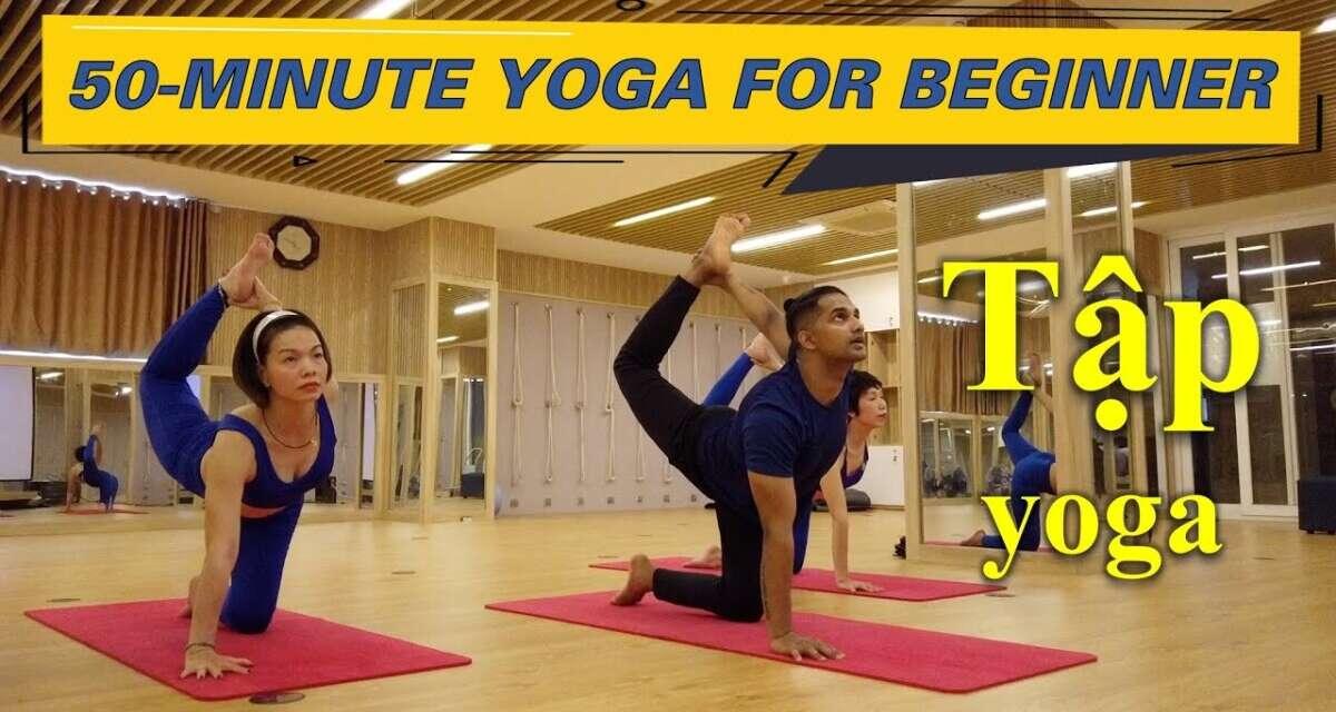 50-Minutes Basic Yoga Flow For Beginner Based On Easy Vinyasa Flow | Yograja Yoga Class