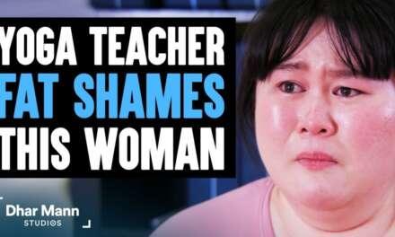 Yoga Teacher FAT SHAMES Woman, Lives To Regret It | Dhar Mann