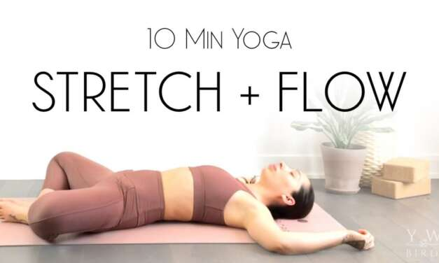 10 Minute Yoga Stretch & Flow To FEEL YOUR BEST!
