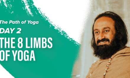 Patanjali Yoga Sutras And Meditation With Gurudev Sri Sri Ravi Shankar | Day 2 | The Path Of Yoga
