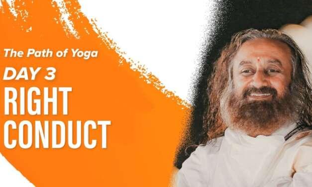 Patanjali Yoga Sutras And Meditation With Gurudev Sri Sri Ravi Shankar | Day 3 | The Path Of Yoga