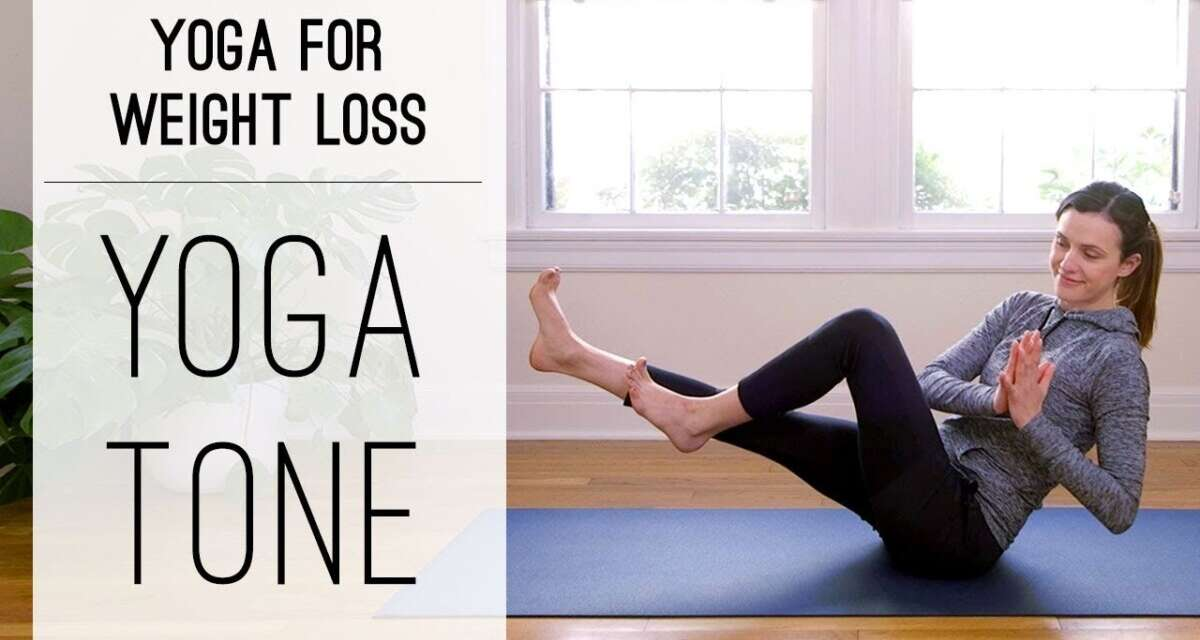 Yoga Tone     Yoga For Weight Loss     Yoga With Adriene