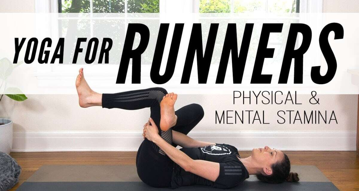 Yoga For Runners – Physical & Mental Stamina  |  Yoga With Adriene