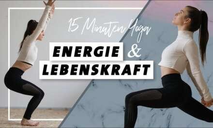 Yoga Für Energie Und Lebenskraft | Körper Stärken  | In 15 Minuten Wach Und Voller Power!