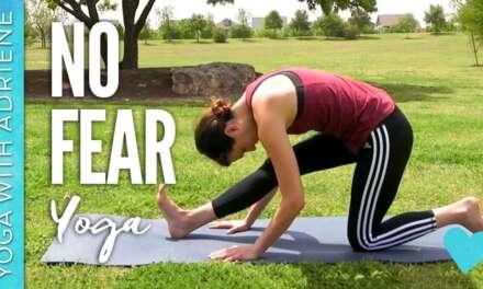 No Fear Yoga – Yoga With Adriene