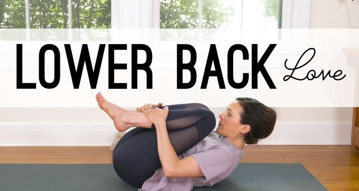 Lower Back Love     Yoga For Back Pain     Yoga With Adriene