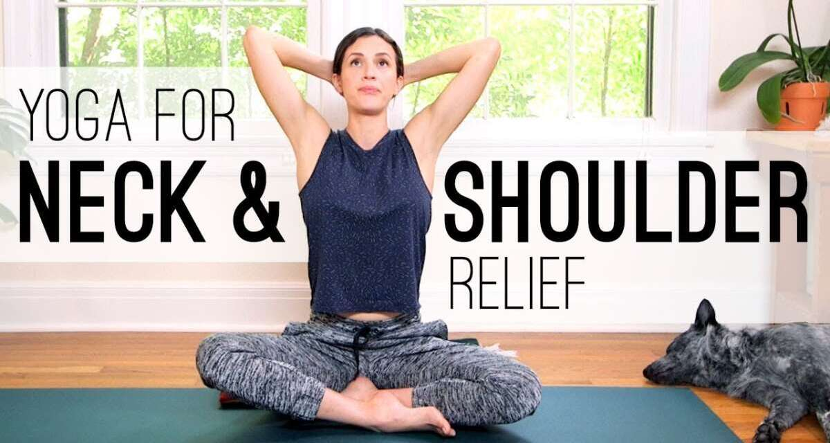 Yoga For Neck And Shoulder Relief – Yoga With Adriene