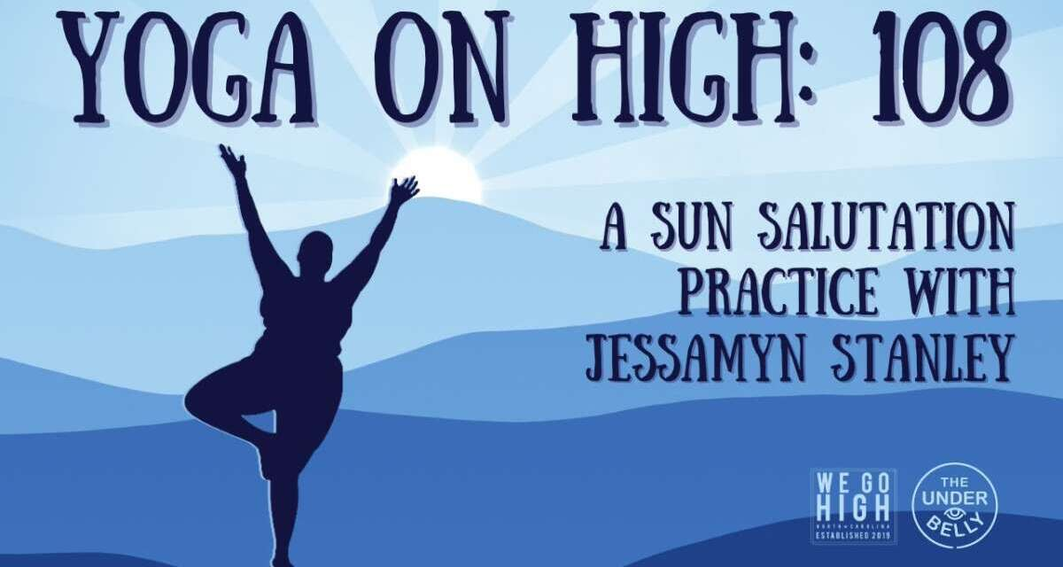 Yoga On High: 108 With Jessamyn Stanley