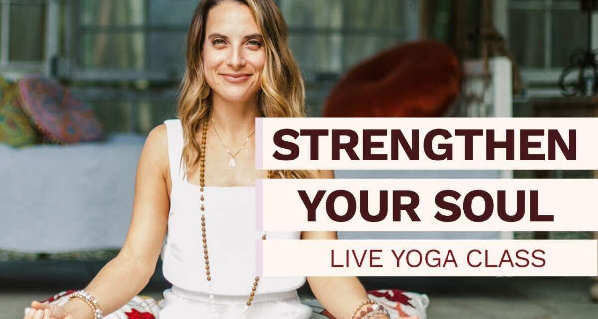 Live Yoga Class With Allie VF I Strengthen Your Body, Mind, Soul