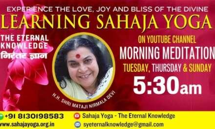 07 March, 2021 | Morning Meditation  | Sahaja Yoga – The Eternal Knowledge