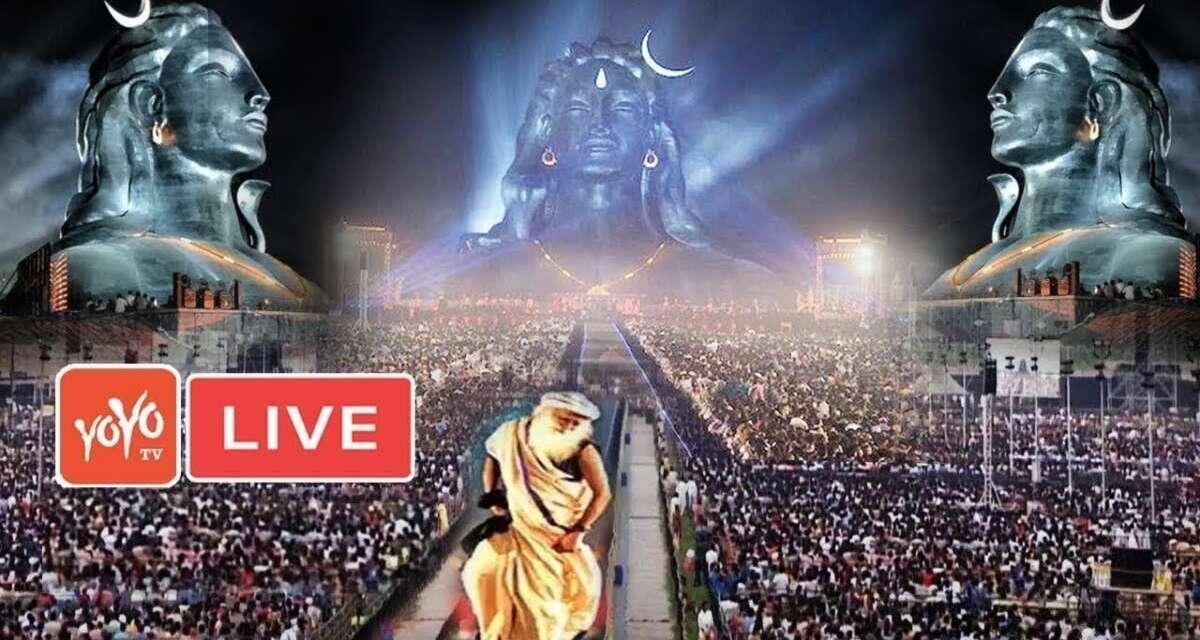 LIVE : Maha Shivaratri 2021   Sadhguru   Live From Isha Yoga Center   Adiyogi Shiva   YOYOTVKannada