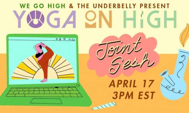 Yoga On High: Joint Sesh | The Underbelly X We Go High NC | Jessamyn Stanley Yoga
