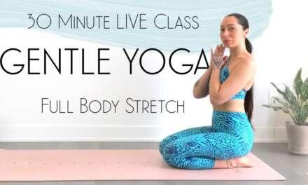 LIVE Yoga Class – 30 Minute Gentle Morning Yoga Full Body Stretch