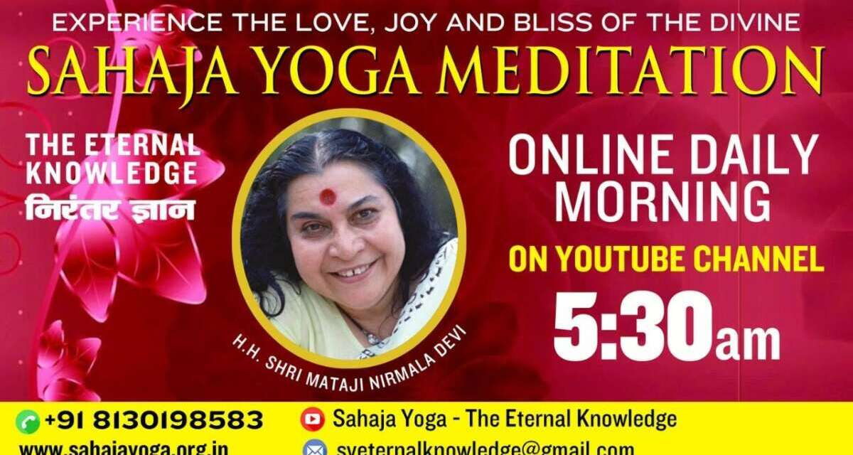 Aug 17, 2020 | Morning Meditation | Sahaja Yoga- The Eternal Knowledge