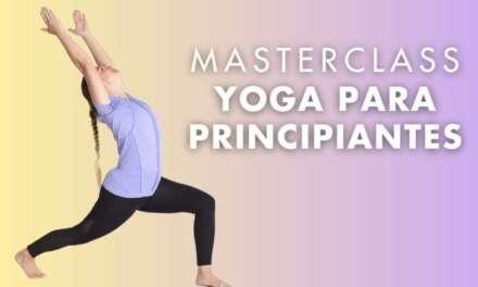Masterclass Yoga Para Principiantes Con Flor Cipriota