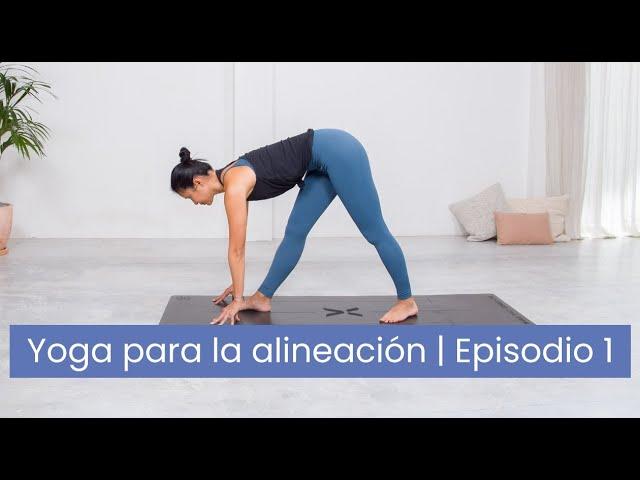 Yoga Para La Alineación: Virabhadrasana Y Parsvottanasana (episodio 1 De 4)