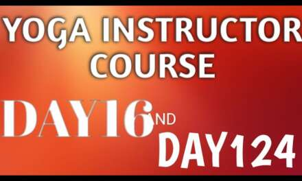 YOGA INSTRUCTOR COURSE 16TH DAY